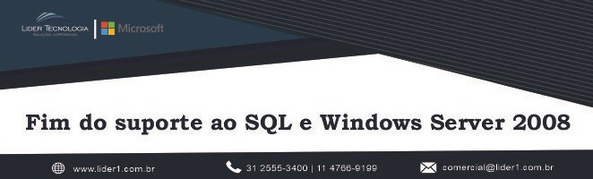 Fim do suporte ao SQL e Windows Server 2008!
